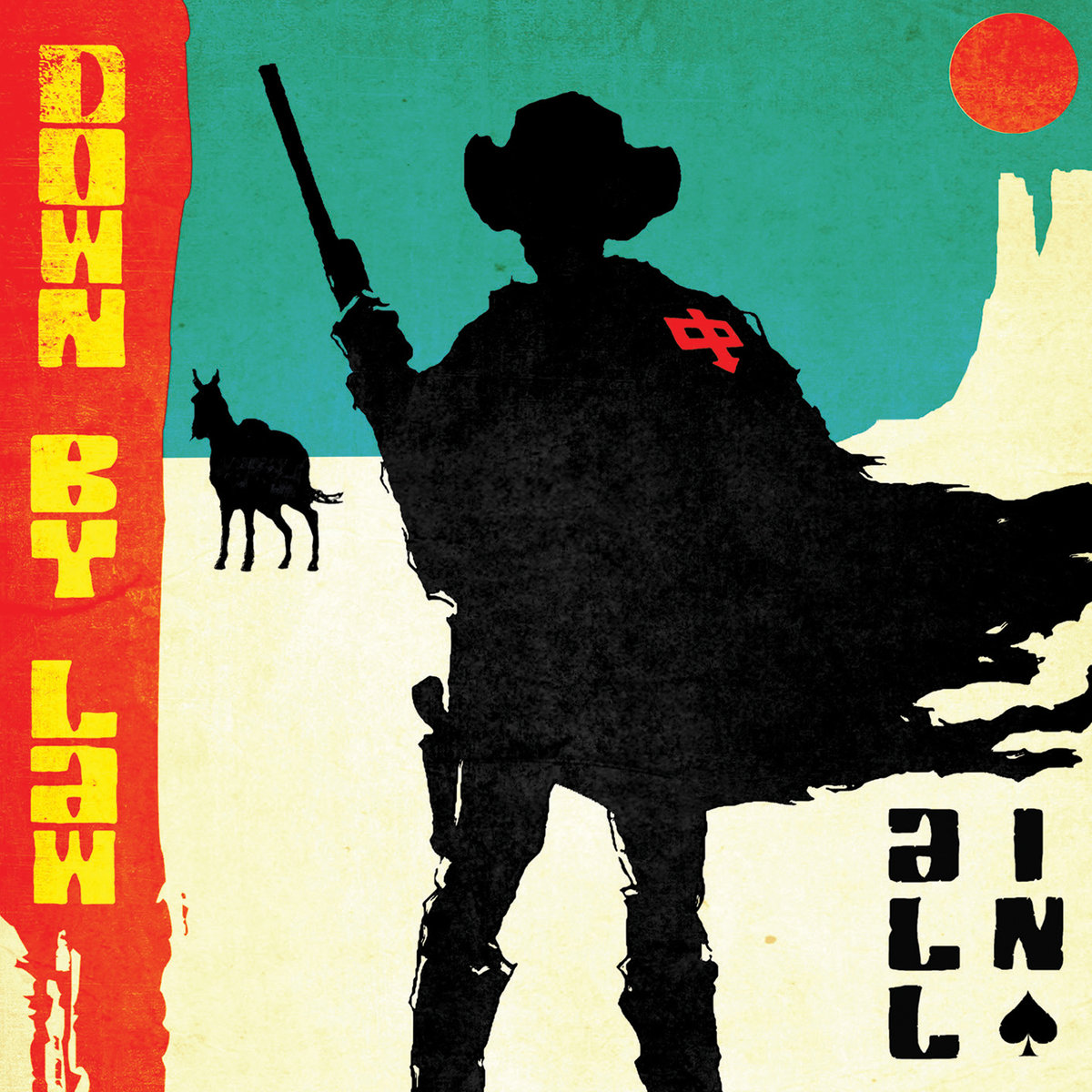 Down By Law : All In